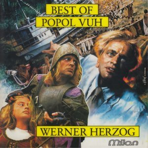 Best of Popol Vuh - Werner Herzog Films
