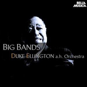 Duke Ellington and His Orchestra - Big Bands