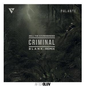 Criminal - B L A N K  Remix