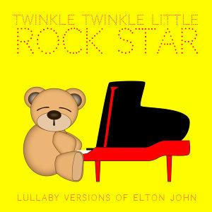 Lullaby Versions of Elton John