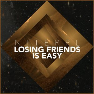 Losing Friends is Easy