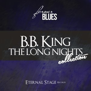 The Long Nights Collection - Forever Blues