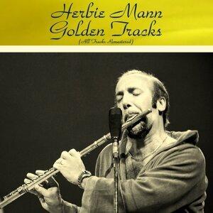 Herbie Mann Golden Tracks - All Tracks Remastered