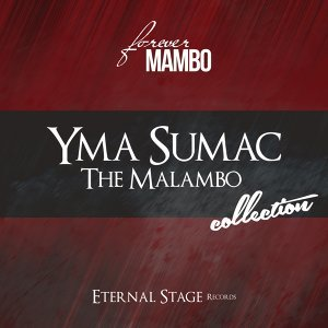 The Malambo Collection - Forever Mambo