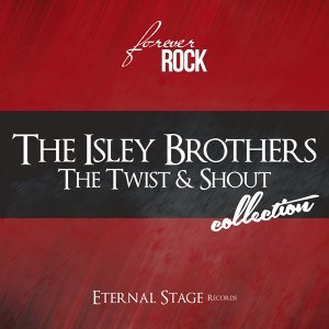 The Twist & Shout Collection - Forever Rock