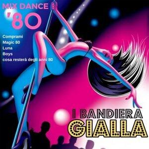 Mix Dance 80: Comprami / Magic 80 / Luna / Boys / Cosa resterà degli anni 80
