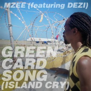 Green Card Song (Island Cry) [feat. Dezi]