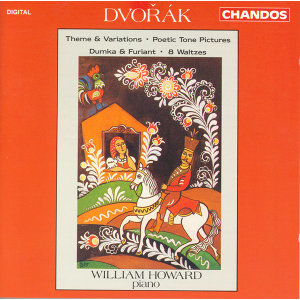 Dvorak: Theme and Variations in A-Flat Major / Poetic Tone Pictures / Dumka and Furiant / Waltzes