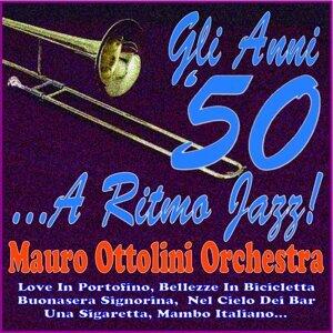 Gli anni '50... a ritmo jazz! - Mauro ottolini orchestra - love in portofino, bellezze in bicicletta, buonasera signorina, nel cielo dei bar, una sigaretta, mambo italiano...