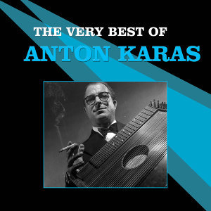 The Very Best of Anton Karas