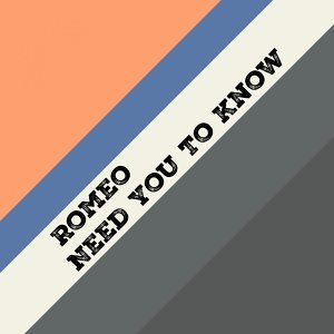 Need You To Know - Single