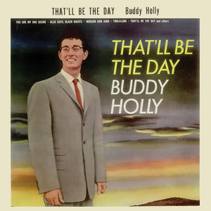 That'll Be the Day (Remastered)