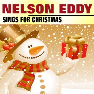 Nelson Eddy Sings for Christmas