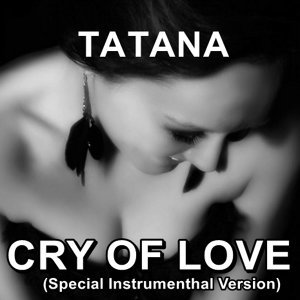 Cry of Love - Instrumenthal Mix