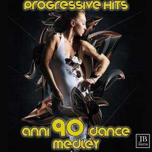 Progressive Hits Anni 90 Dance Remix Medley: Struggle for Pleasure / No Puede Ser / Limits / Television / Strategy / Impossible Mix / Strange / 1958 / Ducted / The Screen / Hinter Der Bergen / Mathausen - Dance Remix Anni 90