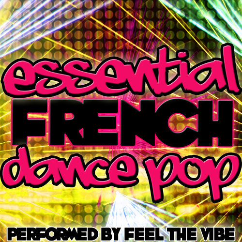 Essential French Dance Pop