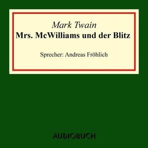 Mrs. McWilliams und der Blitz - Ungekürzte Lesung
