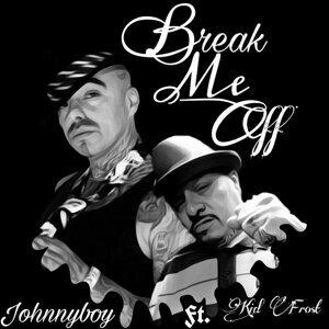 Break Me Off (feat. Kid Frost)