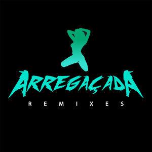 Arregaçada (Remixes) - EP