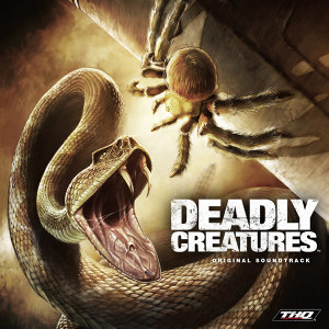 Deadly Creatures - Official Soundtrack