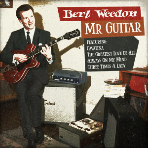 Bert Weedon - Mr Guitar