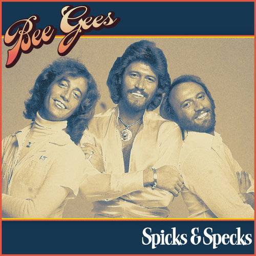 Bee Gees - Spicks & Specks