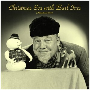 Christmas Eve with Burl Ives - Analog Source Remaster 2016