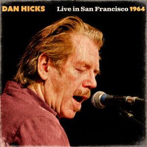 Dan Hicks Live In San Francisco 1964