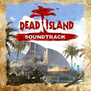 Dead Island - Original Soundtrack