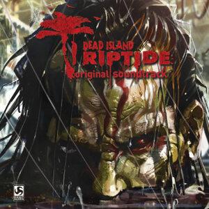 Dead Island: Riptide - Original Soundtrack
