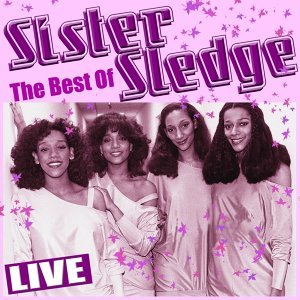 Best of Sister Sledge - Live