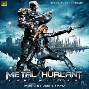Metal Hurlant Chronicles - Original Soundtrack