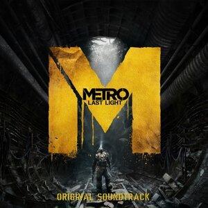 Metro: Last Light - Original Soundtrack