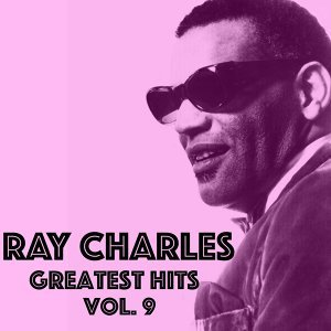 Ray Charles - Greatest Hits Vol.9