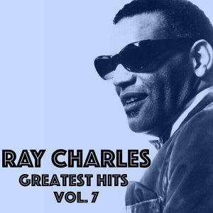 Ray Charles - Greatest Hits Vol.7