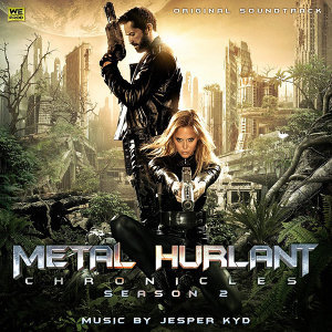 Metal Hurlant Chronicles: Season 2 - Original Soundtrack