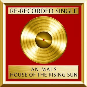 House of the Rising Sun - Rerecorded