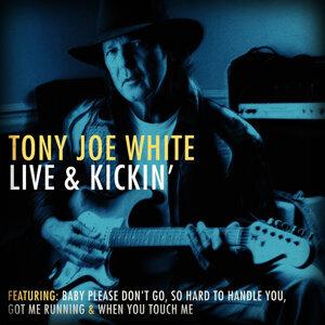 Tony Joe White Live & Kickin' - Live