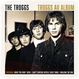 Troggs Au Album