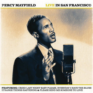 Percy Mayfield Live in San Francisco - Live