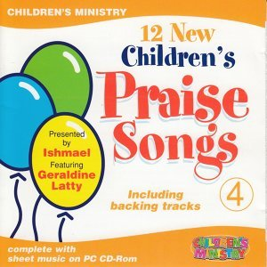 12 New Children's Praise Songs, Vol. 4