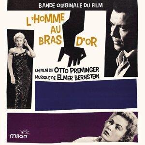 L'homme au bras d'or - Bande originale du film d'Otto Preminger