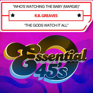 Who's Watching the Baby (Margie) / The Gods Watch It All [Digital 45]