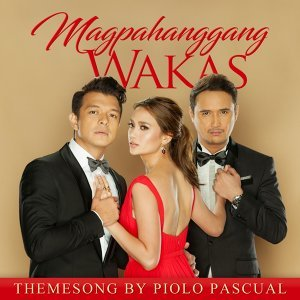 Magpahanggang Wakas - Music From the Original TV Series