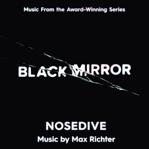 Black Mirror - Nosedive - Music From The Original TV Series