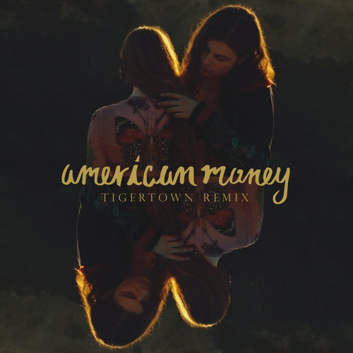 American Money - Tigertown Remix