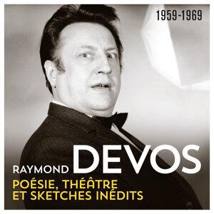 Poésie, théâtre, sketches inédits (1959 - 1969)