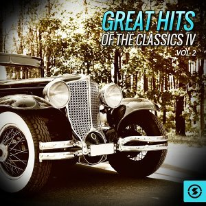 Great Hits of The Classics IV, Vol. 2