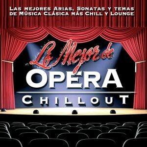 Lo Mejor de Opera Chillout