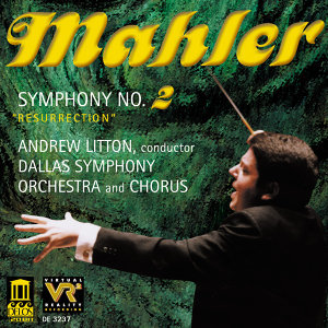 "Mahler, G.: Symphony No. 2, ""Resurrection"""